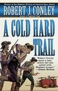 A Cold Hard Trail