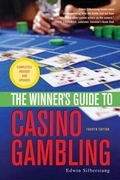 The Winner's Guide to Casino Gambling