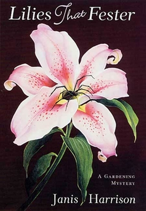 Lilies That Fester