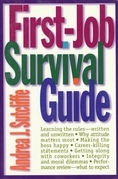 First-Job Survival Guide