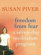 Freedom from Fear: A Seven-Day Meditation Program