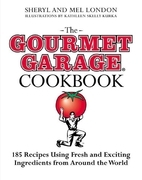 The Gourmet Garage Cookbook