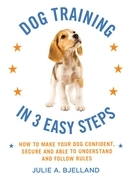 Dog Training in 3 Easy Steps