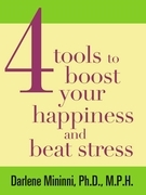 4 Tools to Boost Your Happiness and Beat Stress