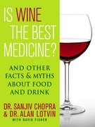 Is Wine the Best Medicine?