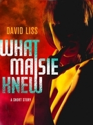 What Maisie Knew: A Novella