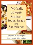 No-Salt, Lowest-Sodium Soups, Salads, and Sandwiches