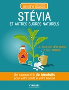 Stvia et autres sucres naturels