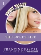 The Sweet Life #1