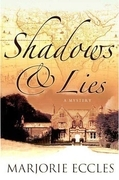 Shadows &amp; Lies