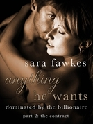 Sara Fawkes - Anything He Wants: The Contract (#2)