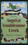 Angel at Troublesome Creek