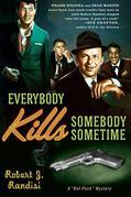 Everybody Kills Somebody Sometime