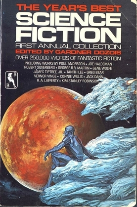 The Year's Best Science Fiction: First Annual Collection