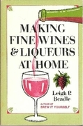 Making Fine Wines and Liqueurs at Home