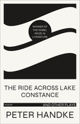 The Ride Across Lake Constance and Other Plays
