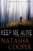 Keep Me Alive
