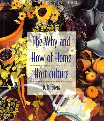 Why and How of Home Horticulture, The