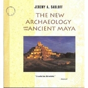 The New Archaeology and the Ancient Maya