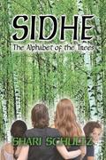 Sidhe : The Alphabet of the Trees