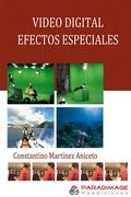 Video Digital. Efectos Especiales