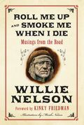 Willie Nelson - Roll Me Up and Smoke Me When I Die