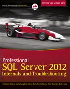 Professional SQL Server 2012 Internals and Troubleshooting