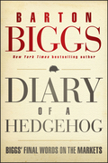 Diary of a Hedgehog: Biggs' Final Words on the Markets