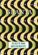 Granta 121: Best of Young Brazilian Novelists