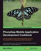 PhoneGap Mobile Application Development Cookbook