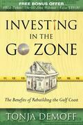 Investing in the Go Zone: The Benefits of Rebuilding the Gulf Coast