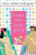 Make Him Look Good