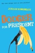 Dodger for President