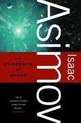 The Currents of Space