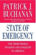 Patrick J. Buchanan - State of Emergency