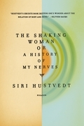 The Shaking Woman or A History of My Nerves