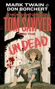 The Adventures of Tom Sawyer and the Undead