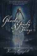 Ghosts and Grisly Things