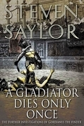 A Gladiator Dies Only Once