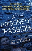 A Poisoned Passion