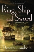 King, Ship, and Sword