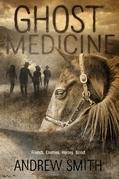 Ghost Medicine