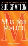 """""""M"""" is for Malice"""