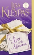 Lisa Kleypas - Love In The Afternoon