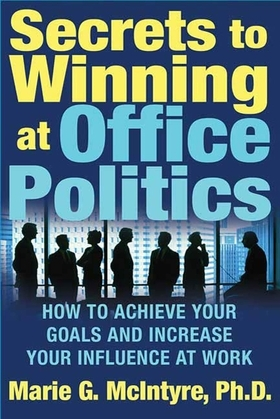 Secrets to Winning at Office Politics