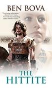 Ben Bova - The Hittite