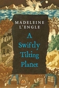 Madeleine L'Engle - A Swiftly Tilting Planet