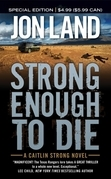 Strong Enough to Die