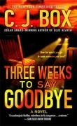 Three Weeks to Say Goodbye