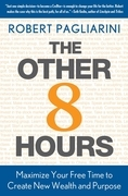Robert Pagliarini - The Other 8 Hours